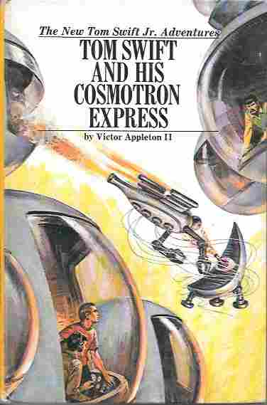 Image for Tom Swift and His Cosmotron Express (The New Tom Swift Jr. Adventures Series #32)