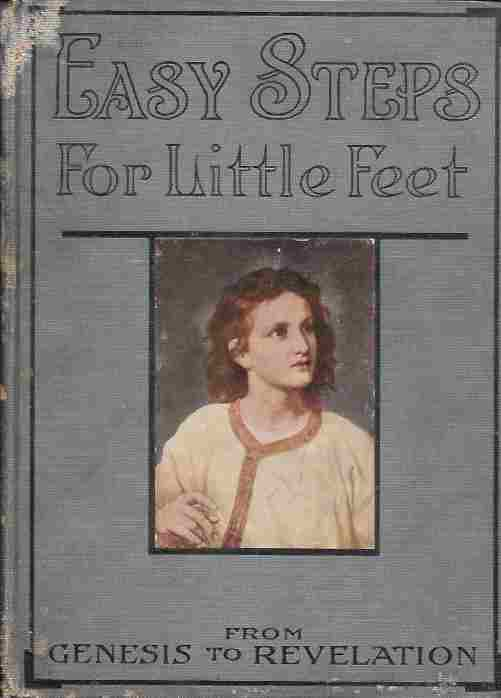 Image for Easy Steps for Little Feet (New Self-Pronouncing Edition)  From Genesis to Revelation
