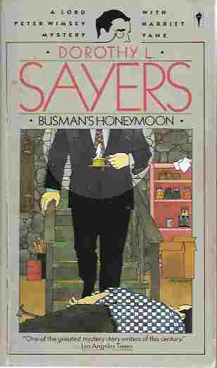 Image for Busman's Honeymoon (Lord Peter Wimsey Mystery Ser.) A Love Story with Detective Interruptions