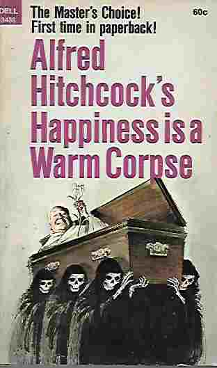 Image for Alfred Hitchcock's Happiness is a Warm Corpse