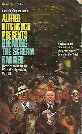 Image for Alfred Hitchcock Presents Breaking the Scream Barrier Stories to be Read with the Lights On, Vol. II