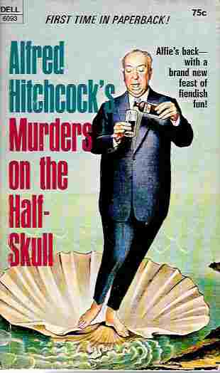 Image for Alfred Hitchcock's Murders on the Half-Skull