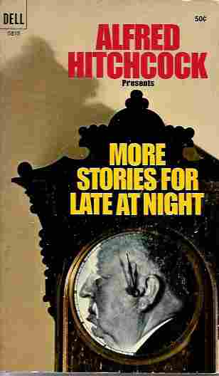 Image for Alfred Hitchcock Presents More Stories for Late At Night